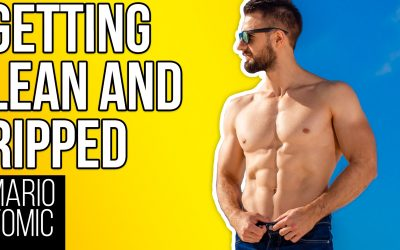 Getting Lean and Ripped (3 Things I Wish I Knew)