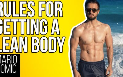 5 Simple Rules for Getting a Lean Body (DO THESE!)