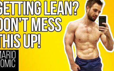 Getting a Lean Body Long-Term (DON'T MESS THIS UP!)