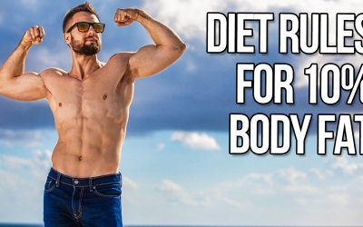 Simple Rules I Use To Get To 10% Body Fat (TRY THESE!)