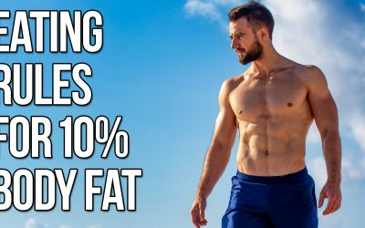 3 Eating Rules That Helps Me Get To 10% Body Fat (Try This!)